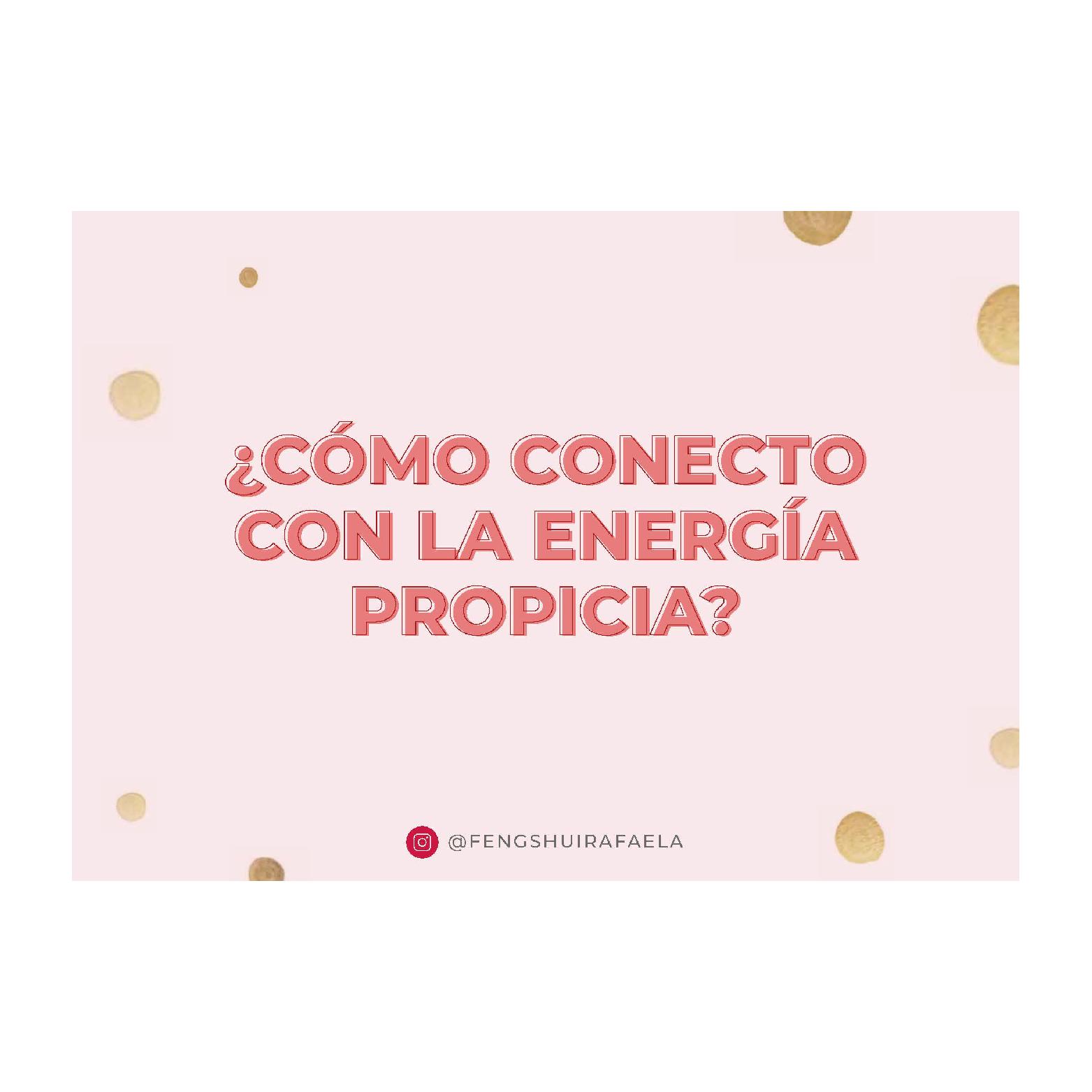 ¿Cómo conecto con la energía propicia?