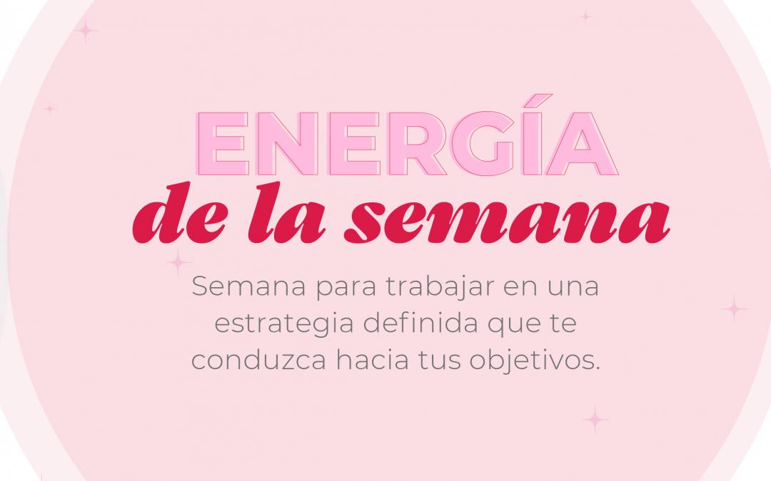 Energía de la semana del 30 DE AGOSTO AL 05 DE SEPTIEMBRE